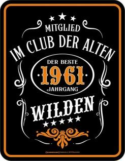 Geburtstag Sprüche Schilder - 60 Jahre 1961 Der beste Jahrgang - Blechschild