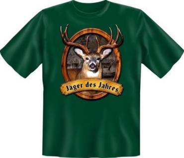 geil bedrucktes Jagd Fun T-Shirt Shirts - Jäger des Jahres - Geburtstag Geschenk