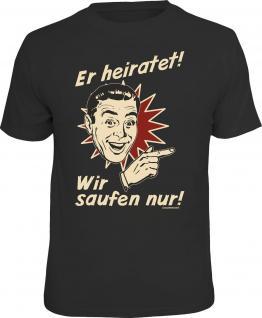 Junggesellenabschied T-Shirt Er heiratet - Fingerzeig links Shirt geil bedruckt