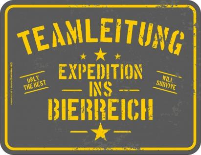 Kneipen Schild - Expedition ins Bierreich - Männer Geschenk Blechschild bedruckt