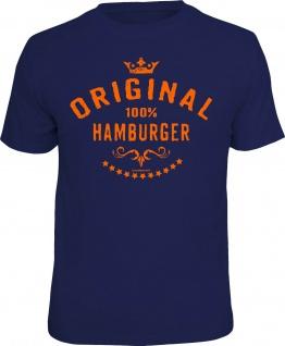 Fun T-Shirt Original 100% Hamburger Hamburg Shirt Geburtstag Geschenk bedruckt