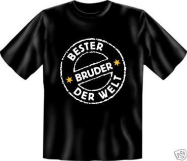 geil bedruckte Fun T-Shirts Shirt - Bester Bruder der Welt - Geburtstag Geschenk