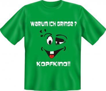 T-Shirt - Ich grinse wegen Kopfkino Fun Shirts Geburtstag Geschenk geil bedruckt