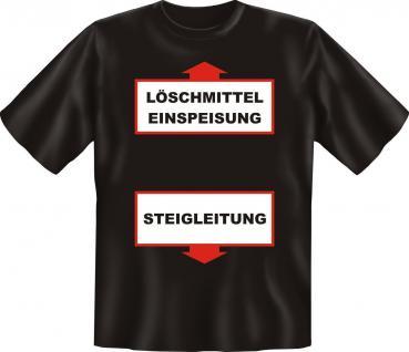 T-Shirt - Feuerwehr Steigleitung 112 Fun Shirt Geburtstag Geschenk geil bedruckt
