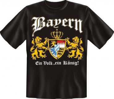T-Shirt Bayern Ein Volk , ein König Fun Shirts Geburtstag Geschenk geil bedruckt