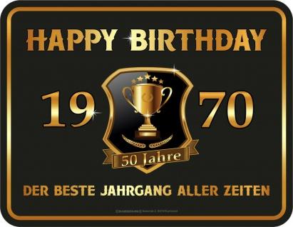 Geburtstag Sprüche Schilder - 50 Jahre Happy Birthday 1970 Geschenk Blechschild