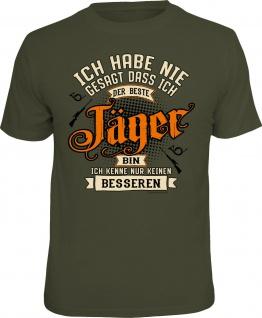 Sprüche T-Shirt - Kein besserer Jäger - lustige T-Shirts für Herren Geschenke