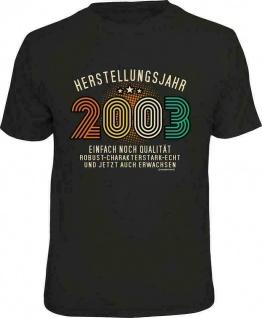 Geburtstag T-Shirt - 18 Jahre Herstellungsjahr 2003 - Sprüche T Shirt Geschenk