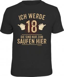 Herren T-Shirt bedruckt - Ich werde 18 - lustige Geschenke für Männer