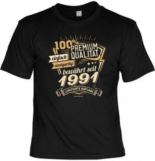 Geburtstag T-Shirt - 30 Jahre 100% Premium Qualität seit 1991 Fun Shirt Geschenk