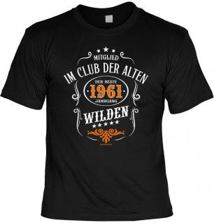 Geburtstag T-Shirt - 60 Jahre - 1961 - Der beste Jahrgang - Fun Shirt Geschenk