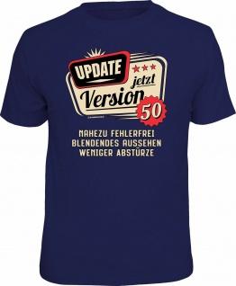 Geburtstag T-Shirt - 50 Jahre - Update jetzt Version 50 - Fun Shirt Geschenk