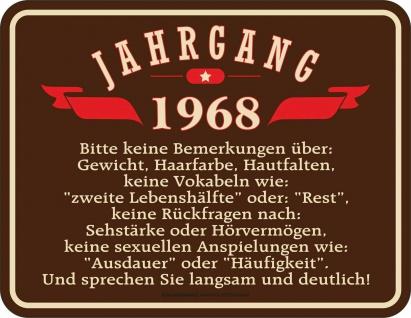 lustiges Geburtstag Fun Schild - Jahrgang 1968 - Blechschild bedruckt Geschenk