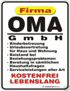 Schild Alu Blechschild geil bedruckt + geprägt - Oma GmbH - Geburtstag Geschenk