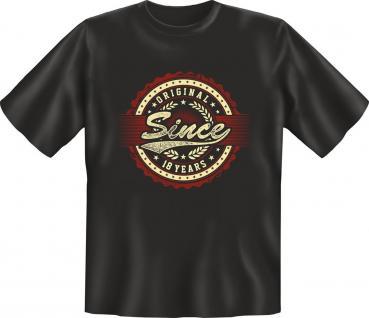 Geburtstag T-Shirt Original since 18 Years Shirt Geschenk geil bedruckt