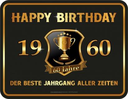 Geburtstag Sprüche Schilder - 60 Jahre Happy Birthday 1960 Geschenk Blechschild