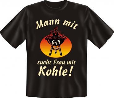 Grill T-Shirt Mann mit Grill sucht Frau Geburtstag Fun Shirt Geschenk bedruckt