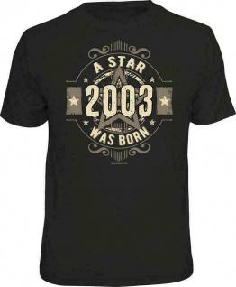 lustige Geburtstag T-Shirt - 18 Jahre - A Star was born 2003 - FunShirt Geschenk