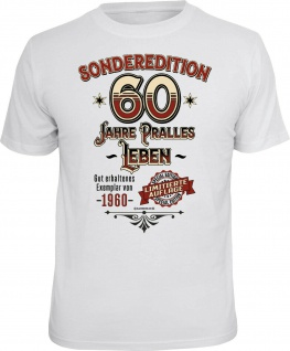 Geburtstag T-Shirt - Sonderedition 60 Jahre pralles Leben - Exemplar von 1960