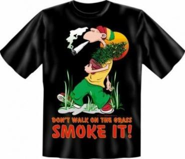 geil bedruckte Fun-Shirts T-Shirt - Smoke the Grass - Spass Geschenk