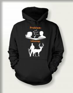 Jäger Sweatshirt mit Kapuze - Problem Lösung Jagd