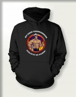 Feuerwehr Sweatshirt mit Kapuze - Mit Feuerwehrmann sicher