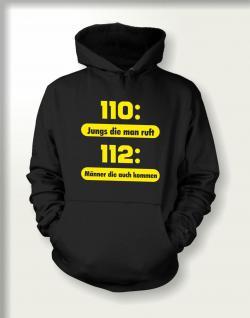 Feuerwehr Sweatshirt mit Kapuze - 112 : Männer die kommen