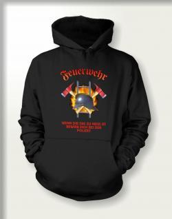 Sweatshirt mit Kapuze - Feuerwehr zu heiss