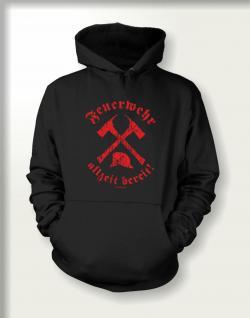 Sweatshirt mit Kapuze - Feuerwehr allzeit bereit - Vorschau
