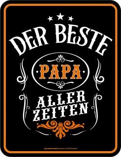 Geburtstag Blechschild - Der beste Papa aller Zeiten - Geschenk Schild bedruckt