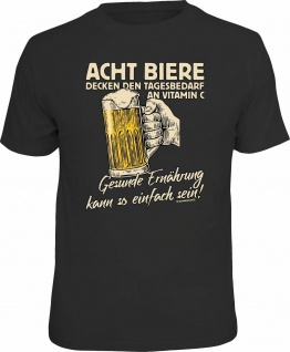Fun T-Shirt - Acht Bier gleich Tagesbedarf Vitamin C - Männer Geschenke Shirts