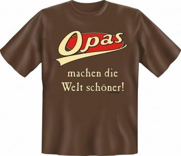 T-Shirt Opas machen die Welt schöner Geburtstag Fun Shirt Geschenk geil bedruckt