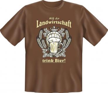 Bier T-Shirt Hilf der Landwirtschaft Shirt Geburtstag Geschenk geil bedruckt