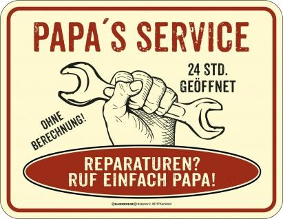 Vatertag Blechschild Papas 24h Service Alu Schild geprägt geil bedruckt Geschenk