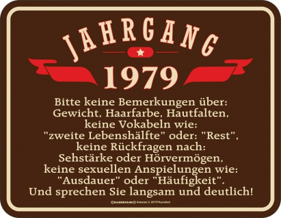 Geburtstag Fun Schild - Jahrgang 1979 - Geschenk Blechschild bedruckt geprägt