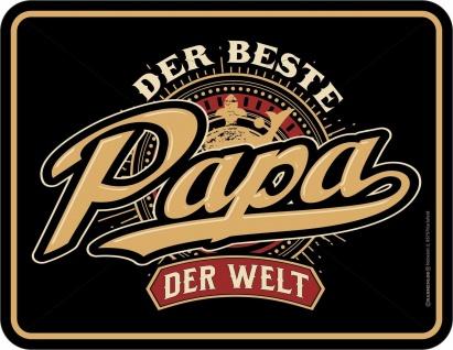 Vatertag Schild - Der beste Papa der Welt - Alu Blechschild bedruckt Geschenk
