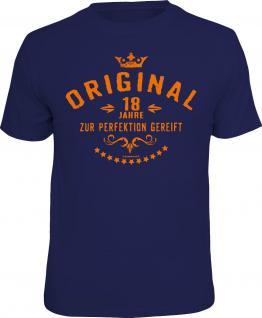 Geburtstag T-Shirt Original 18 Jahre zur Perfektion Shirt Geschenk geil bedruckt