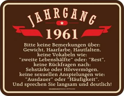 Geburtstag Sprüche Schilder - 60 Jahre - Jahrgang 1961 - Geschenk Blechschild