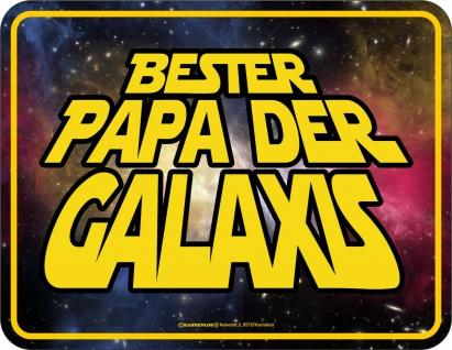 Geburtstag Blechschild - Bester Papa der Galaxis - Schild bedruckt Geschenk