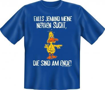 T-Shirt - Mit den Nerven am Ende - Fun Shirts Geburtstag Geschenk geil bedruckt