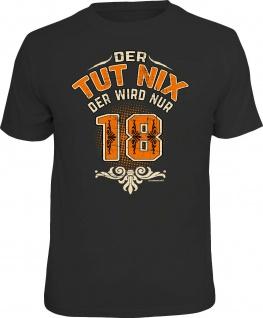 Herren T-Shirt bedruckt - Der tut nix-wird nur 18 - lustige Geschenke für Männer