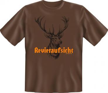 Geburtstag Fun T-Shirt Shirt für Jäger geil bedruckt - Revieraufsicht - Geschenk