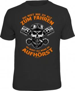 Herren T-Shirt bedruckt - Nie zu alt zum Fahren - lustige Geschenke für Männer