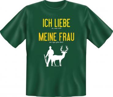 Jäger Geburtstag T-Shirt Ich liebe meine Frau beim Jagen Jagd Shirt bedruckt