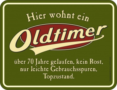 Geburtstag Fun Schild - Oldtimer über 70 Jahre - Blechschild bedruckt Geschenk