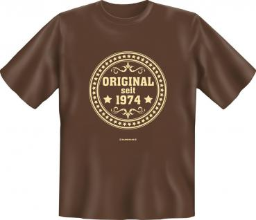 T-Shirt - Original seit 1974 Fun Shirt Geburtstag Geschenk geil bedruckt