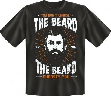 Hipster T-Shirt The Beard chooses you Geburtstag Geschenk Shirt geil bedruckt