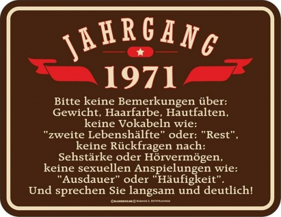 Geburtstag Sprüche Schilder - 50 Jahre - Jahrgang 1971 - Geschenk Blechschild