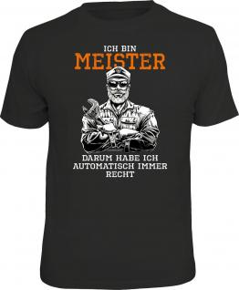 Fun T-Shirt Ich bin Meister und habe immer Recht Shirt Geschenk geil bedruckt - Vorschau