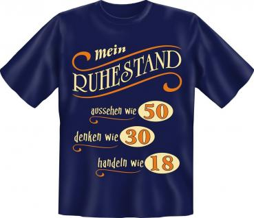 T-Shirt Mein Ruhestand Rente Pension Geburtstag Fun Shirt Geschenk geil bedruckt